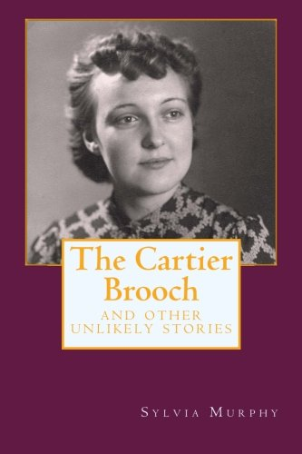 The Cartier Brooch and other unlikely stories