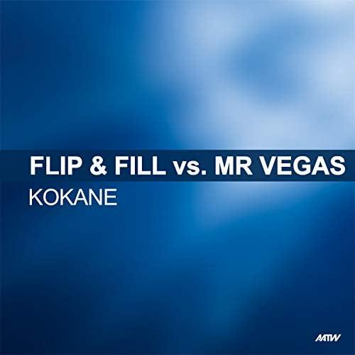Flip & Fill & Mr. Vegas