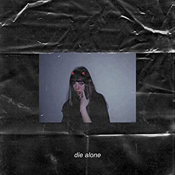 Die Alone (feat. Sarcastic Sounds)