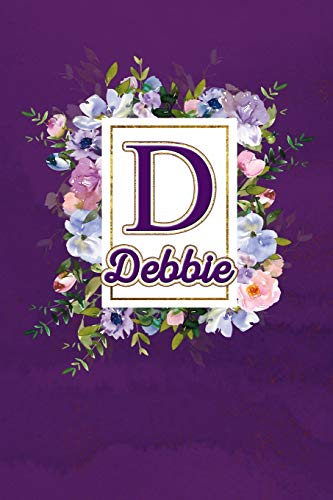 D - Debbie: Monogram initial D for Debbie notebook / Journal: Personalized Name Letter gifts for girls, women & men : School gifts for kids & teachers ... 6x9 Classy Purple Gold Floral Mosaic Finish)