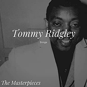 Tommy Ridgley Sings - The Masterpieces