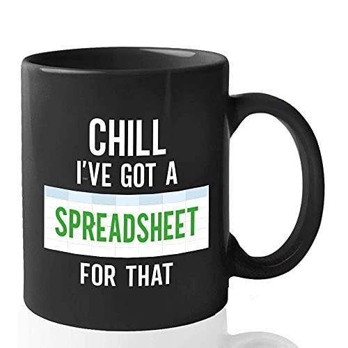 N\A Contador Taza de café Chill Ive Tengo una Hoja de cálculo para Ese Trabajo Profesión Ocupación Número de Trabajo Economía Administración Excel Diario de Contabilidad S5LATC