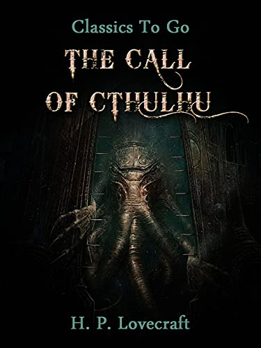 The Call of Cthulhu(Annotated Edition) (English Edition)