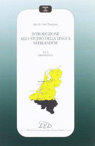 Introduzione allo studio della lingua neerlandese: 1 (Lingue di oggi)