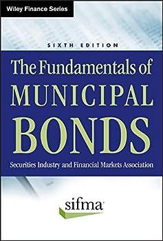 The Fundamentals of Municipal Bonds  Wiley Finance Book 624