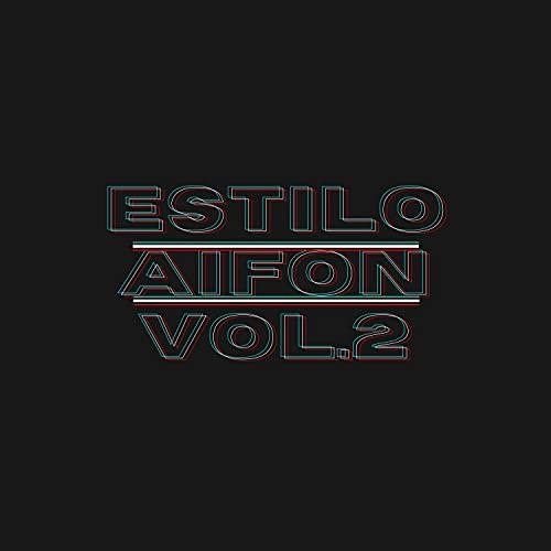 Estilo Aifon, Vol.2