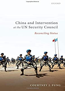 China and Intervention at the UN Security Council: Reconciling Status