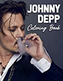 Johnny Depp Coloring Book: A Nice Coloring Book With Images Of Johnny Depp. A Way To Relax And Relive Stress