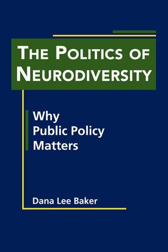 Baker, D: The Politics of Neurodiversity (Disability in Society)