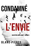 Condamné à l'envie (Un Mystère Adèle Sharp — Volume 6)