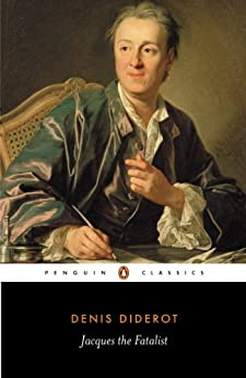 Jacques the Fatalist: And His Master (Classics) by [Denis Diderot, Martin Hall, Michael Henry]