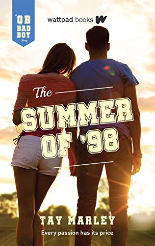 The Summer of '98: A QB Bad Boy Novel