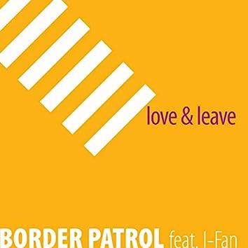 Love & Leave