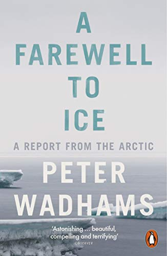 A Farewell to Ice: A Report from the Arctic