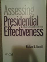 Assessing Presidential Effectiveness: A Guide for College and University Governing Boards