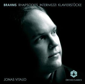 Brahms: Rhapsodies - Intermezzi - Klavierstucke