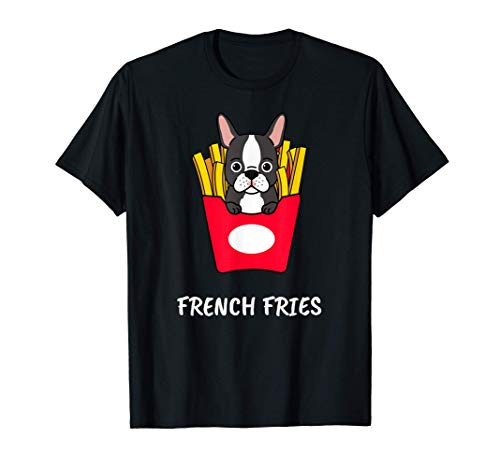 French Fries Frenchy Dog Puppy Puppies Dogs Bulldog Bulldogs T-Shirt