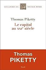 Le Capital au XXIe siècle (Les Livres du nouveau monde) de Thomas Piketty