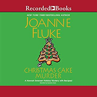 Christmas Cake Murder                   By:                                                                                                                                 Joanne Fluke                               Narrated by:                                                                                                                                 Suzanne Toren                      Length: 6 hrs and 11 mins     207 ratings     Overall 4.1