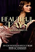 Godbersen, Anna ( Author )(Beautiful Days (Bright Young Things) ) Paperback