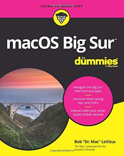 macOS Big Sur For Dummies (For Dummies (Computer/Tech))