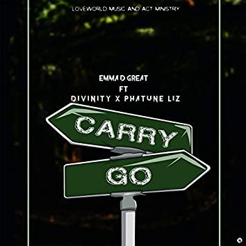 Carry Go (feat. EmmaDgreat & Phatunez)
