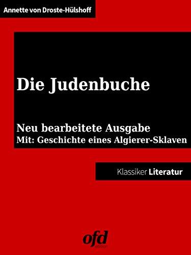 Die Judenbuche: Neue Ausgabe mit historischem Quelltext (Klassiker der ofd edition)