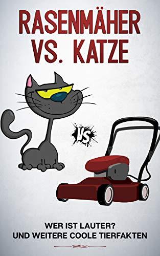 Katze vs. Rasenmäher: unnütze, lustige und interessante Tierfakten über Säugetiere