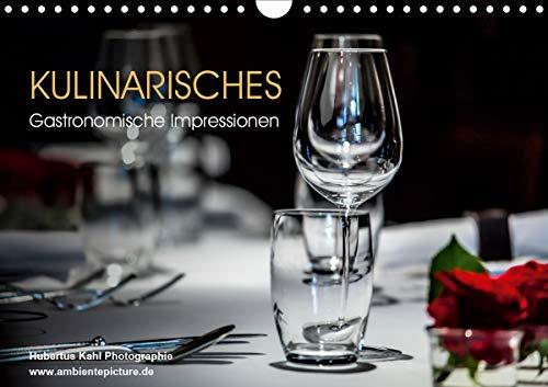 Kulinarisches - Gastronomische Impressionen (Wandkalender 2021 DIN A4 quer)