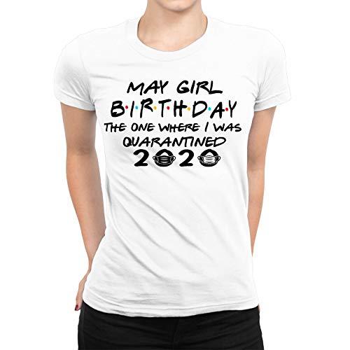 Amo Distro May Girl Birthday Quarantine T-Shirt per Amiche | Regalo di compleanno Lockdown | 2020 Regalo per donne bianco XL