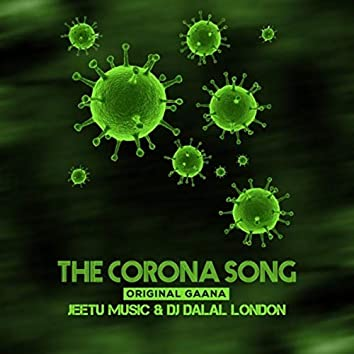 The Corona Song - Jitegi India Harega Corona