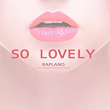 So Lovely (feat. Jay Sebag, Emma Royd)