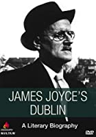 James Joyce's Dublin: Literary Biography [DVD] [Import]