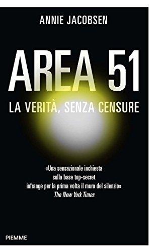 Area 51: La verità, senza censure