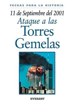 11 de septiembre de 2001  Ataque a las Torres Gemelas  Fechas para la historia   Spanish Edition