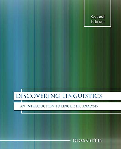 Download Discovering Linguistics: An Introduction to Linguistic Analysis 0757589790