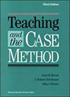 Teaching and the Case Method: Text, Cases, and Readings by Louis B. Barnes C. Roland Christensen Abby J. Hansen(1994-08-15)
