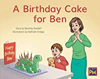 A Birthday Cake for Ben: Bookroom Package Red Fiction Level 3 Grade 1 (Rigby PM Collection)