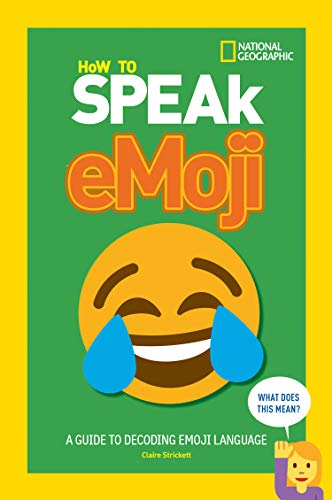 How to Speak Emoji: A Guide to Decoding Digital Language (English Edition)