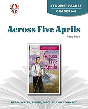 Across Five Aprils - Student Packet by Novel Units