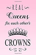 Real Queens Fix Each Other's Crowns: Girl Power Journal