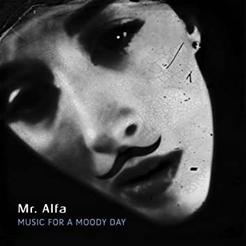 Music for a Moody Day