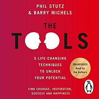 The Tools     5 Life Techniques to Unlock Your Potential              By:                                                                                                                                 Phil Stutz,                                                                                        Barry Michels                               Narrated by:                                                                                                                                 Phil Stutz,                                                                                        Barry Michels                      Length: 7 hrs and 13 mins     46 ratings     Overall 4.4