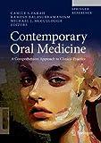 Contemporary Oral Medicine: A Comprehensive Approach to Clinical Practice - Camile S. Farah