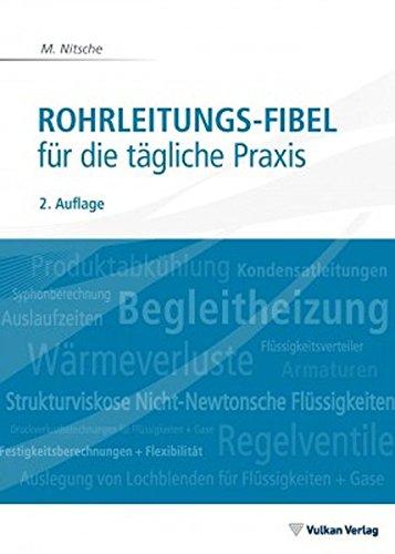 Rohrleitungs-Fibel: für die tägliche Praxis
