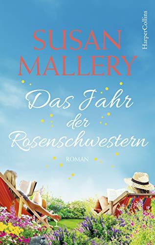 Buchseite und Rezensionen zu 'Das Jahr der Rosenschwestern' von Susan Mallery