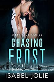 Chasing Frost: FBI Romance (West Side Series)