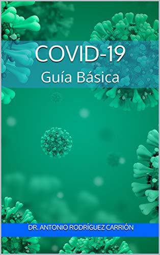 Covid-19: Guía Básica (Escuela de Salud) (Spanish Edition)