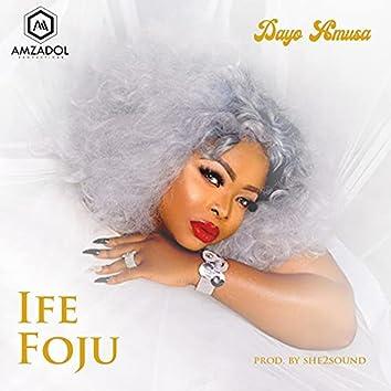 Ife Foju