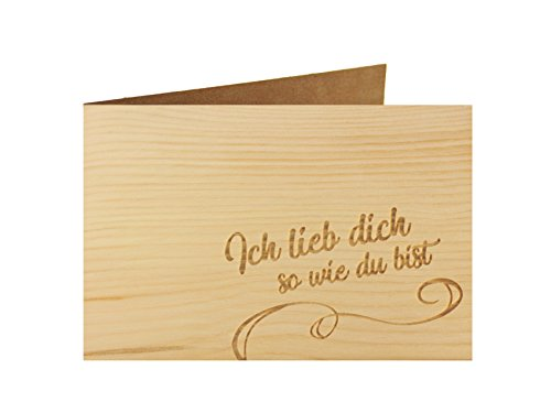 Holzgrußkarte - Liebeskarte - 100% handmade in Österreich - Postkarte Glückwunschkarte Geschenkkarte Grußkarte Klappkarte Karte Einladung, Motiv:ICH LIEBE DICH SO WIE DU BIST
